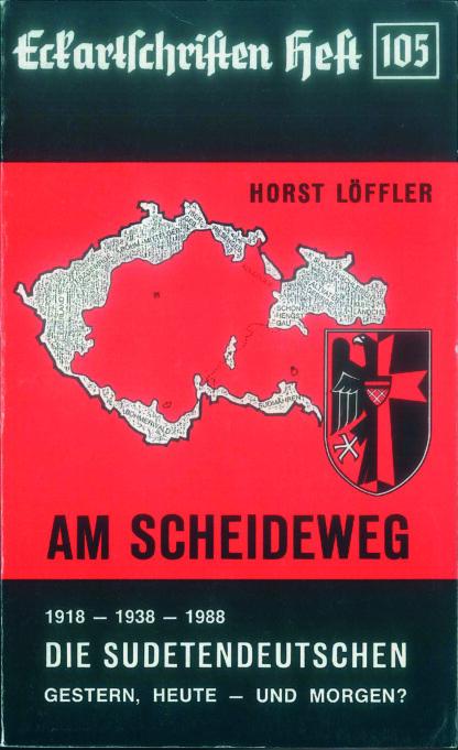 105: Am Scheideweg 1918 - 1938 - 1988 Die Sudetendeutschen Gestern, Heute - und Morgen?