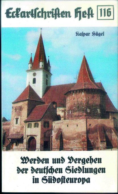 116: Werden und Vergehen der deutschen Siedlungen in Südosteuropa