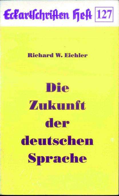 127: Die Zukunft der deutschen Sprache