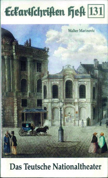 """131: Das Wiener Burgtheater - Das """"Teutsche Nationaltheater"""" von Joseph II. bis Peymann"""