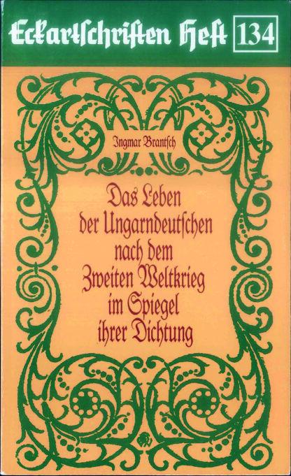 134: Das Leben der Ungarndeutschen nach dem 2. Wk im Spiegel ihrer Dichtung