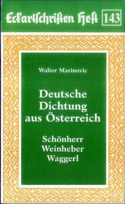 143: Deutsche Dichtung in Österreich - Schönherr Weinheber Waggerl