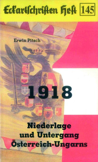 145: 1918 - Niederlage und Untergang Österreich-Ungarns