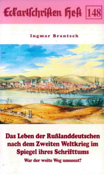 148: Das Leben der Rußlanddeutschen nach dem 2. Weltkrieg im Spiegel ihres Schrifttums