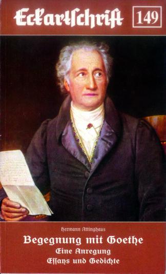 149: Begegnung mit Goethe - Eine Anregung Essays und Gedichte