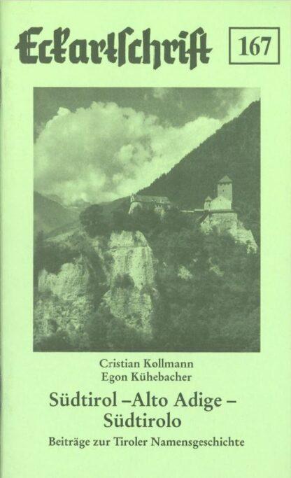 167: Südtirol - Alto Adige - Südtirolo - Beiträge zur Namensgeschichte