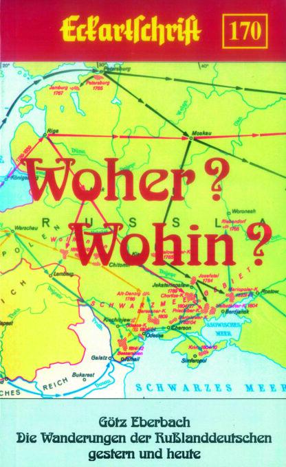 170:  Woher? Wohin? Die Wanderungen der Rußlanddeutschen gestern und heute