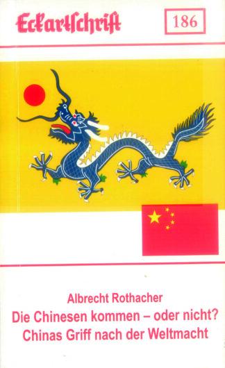 186: Die Chinesen kommen - oder nicht? Chinas Griff nach der Weltmacht