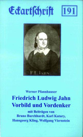 191: Friedrich Ludwig Jahn - Vorbild und Vordenker