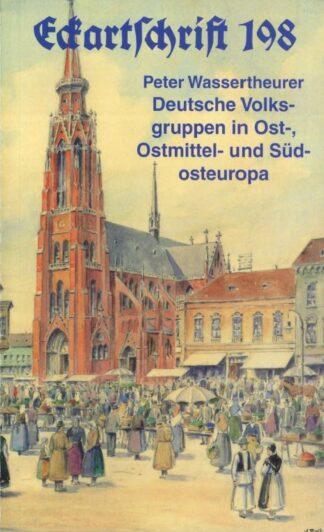 198: Deutsche Volksgruppen in Ost-, Ostmittel- und Südosteuropa