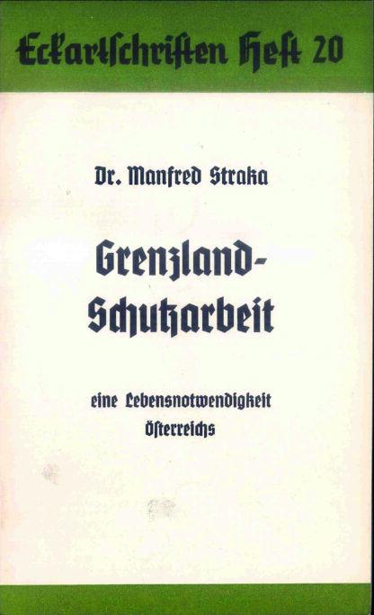 20: Grenzland-Schutzarbeit eine Lebensnotwendigkeit Österreichs