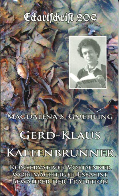 209: Gerd-Klaus Kaltenbrunner - Konservativer Vordenker, Essayist, Bewahrer