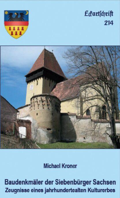 214: Baudenkmäler der Siebenbürger Sachsen