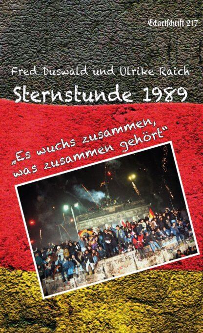 """217: Sternstunde 1989 - """"Es wuchs zusammen, was zusammen gehört"""""""