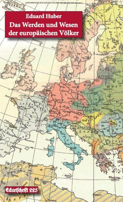 225: Das Werden und Wesen der europäischen Völker