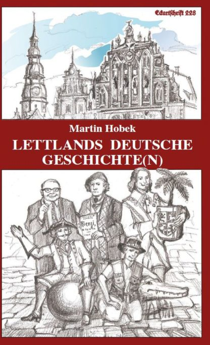 228: Lettlands deutsche Geschichte(n)