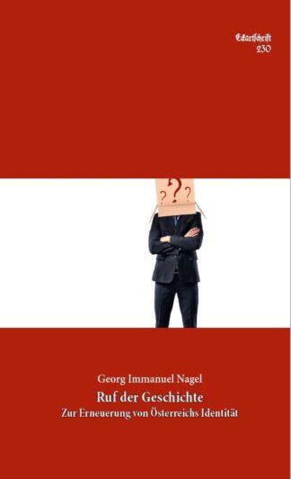 230: Ruf der Geschichte - Zur Erinnerung von Österreichs Identität