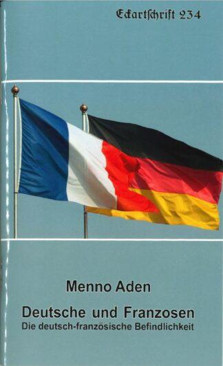 234: Deutsche und Franzosen -  Die deutsch-französische Befindlichkeit