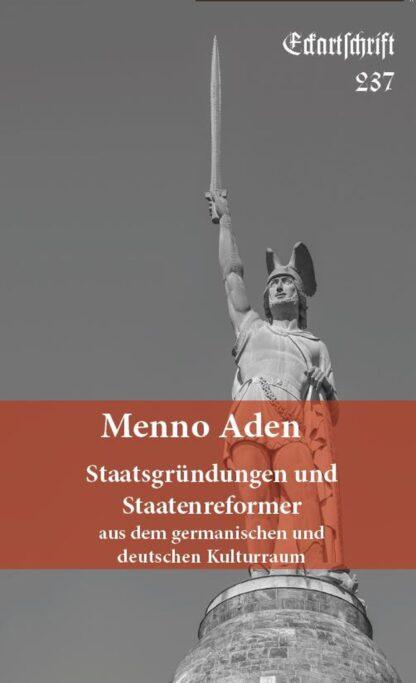237: Staatsgründungen und Staatenreformer aus dem germanischen u dt Kulturraum