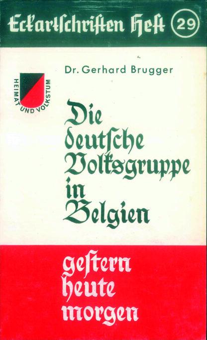 29: Die deutsche Volksgruppe in Belgien - gestern heute morgen