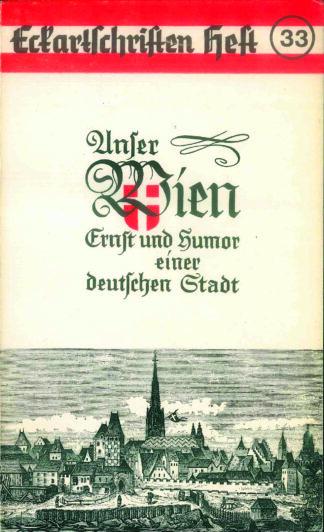 33: Unser Wien Ernst und Humor einer deutschen Stadt