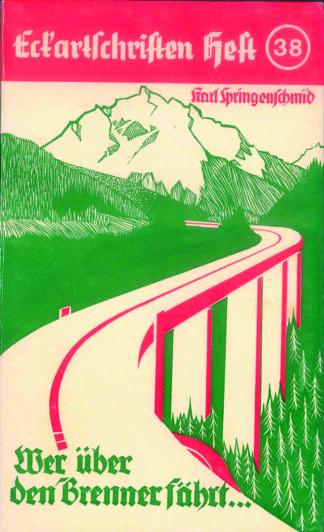 38: Wer über den Brenner fährt
