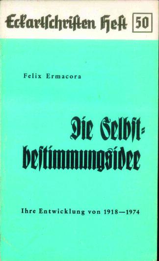 50: Die Selbstbestimmungsidee - Die Entwicklung von1918-1974