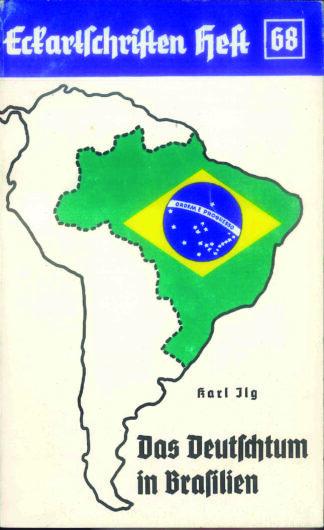 68: Das Deutschtum in Brasilien