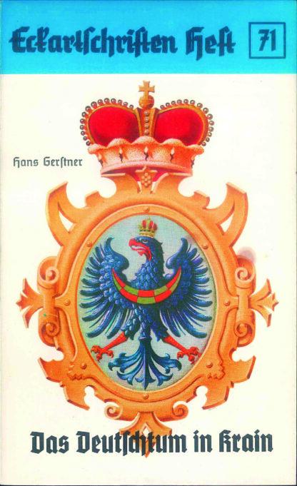 71: Das Deutschtum in Krain (ohne das Gotscheer Land)