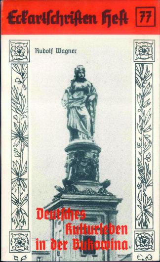77: Deutsches Kulturleben in der Bukowina
