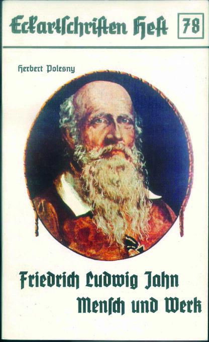 78: Friedrich Ludwig Jahn Mensch und Werk