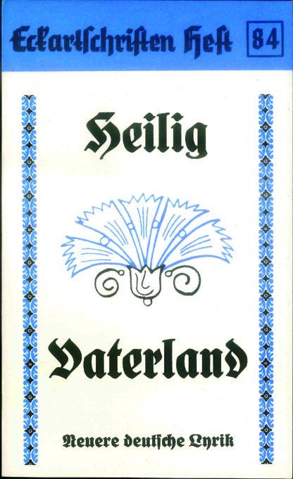84: Heilig Vaterland - Neuere deutsche Lyrik
