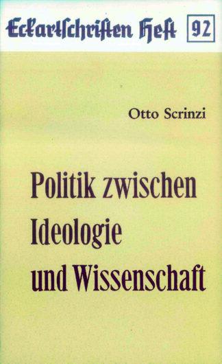 92: Politik zwischen Ideologie und Wissenschaft