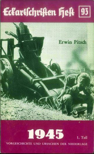 93: 1945 Vorgeschichte und Ursachen der Niederlage 1. Teil
