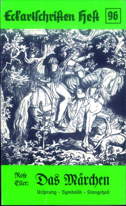 96: Das Märchen Ursprung - Symbolik - Sinngehalt